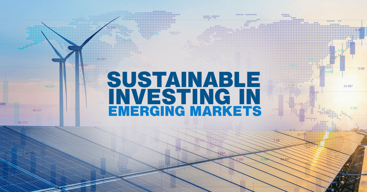 There's a lot of talk about ESG investing. However, few managers have focused on emerging markets—and that's where we see a lot of potential.
